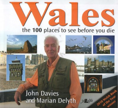 Wales - the 100 places to see before you die